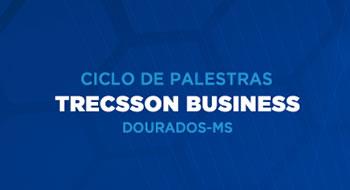 Trecsson realiza palestra sobre cenários econômicos em Dourados