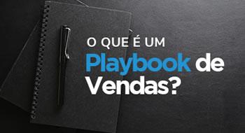 O que é um Playbook de Vendas?